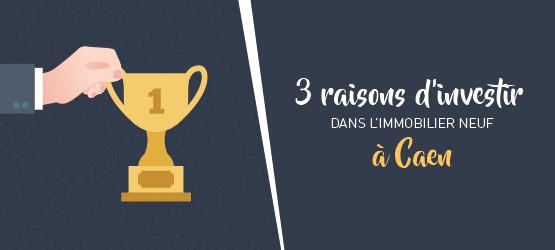 3 bonnes raisons d'investir dans l'immobilier neuf à Caen